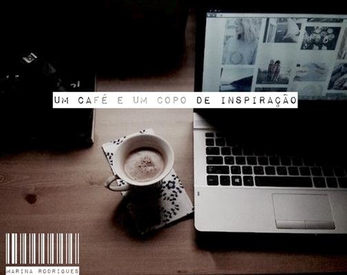 fanfiction-originais-um-cafe-e-um-copo-de-inspiracao-3982549-240920151252