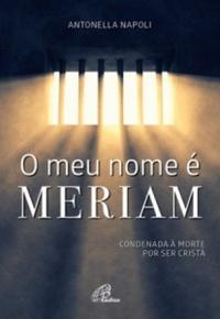 O_MEU_NOME_E_MERIAM_1481133779633638SK1481133779B